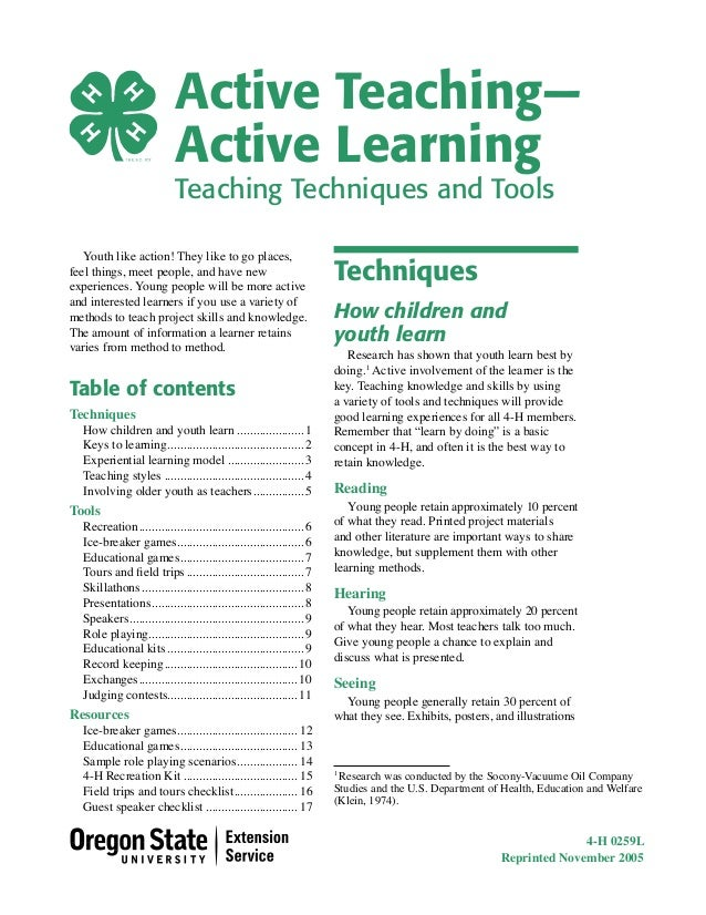 Active Teaching— Active Learning Teaching Techniques and Tools Youth like action! They like to go places, feel things, mee...