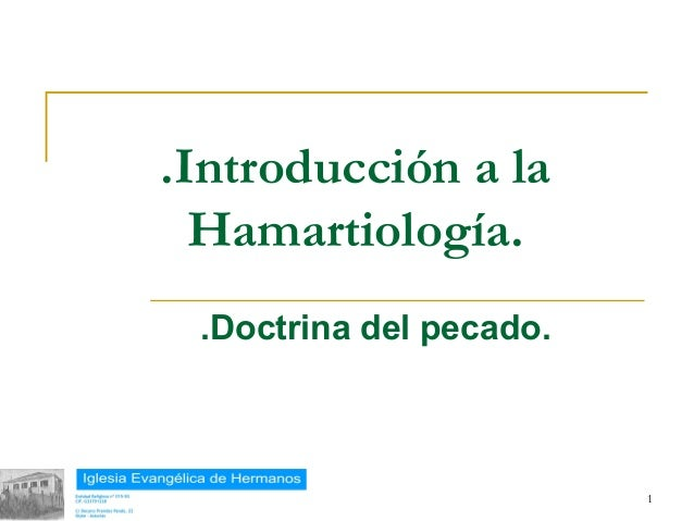 .Introducción a la             Hamartiología.            .Doctrina del pecado.18/02/13                            1