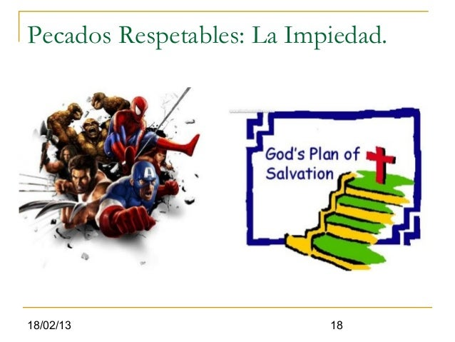 Pecados Respetables: La Impiedad.18/02/13                   18
