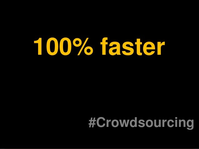 What is Crowdsourcing? Distributed problem solving