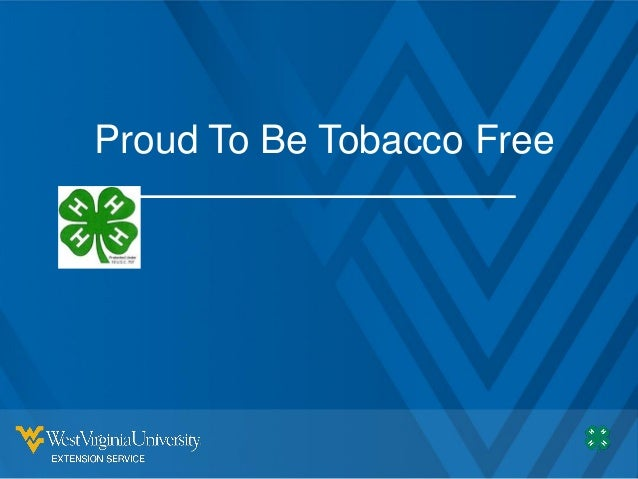 Proud To Be Tobacco Free