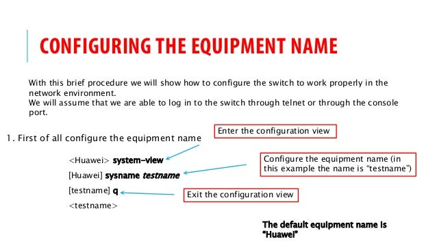 HUAWEI Switch HOW-TO CONFIGURING THE BASIC SYSTEM ENVIRONMENT
