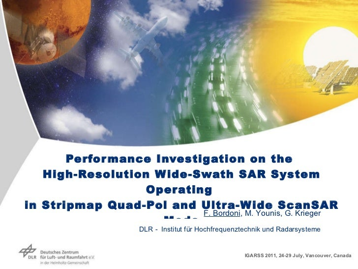 Performance Investigation on the  High-Resolution Wide-Swath SAR System Operating  in Stripmap Quad-Pol and Ultra-Wide Sca...