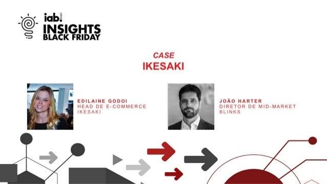 Desafio Black Friday Ikesaki Como vender durante o mês inteiro sem tirar a importância da sexta- feira?
