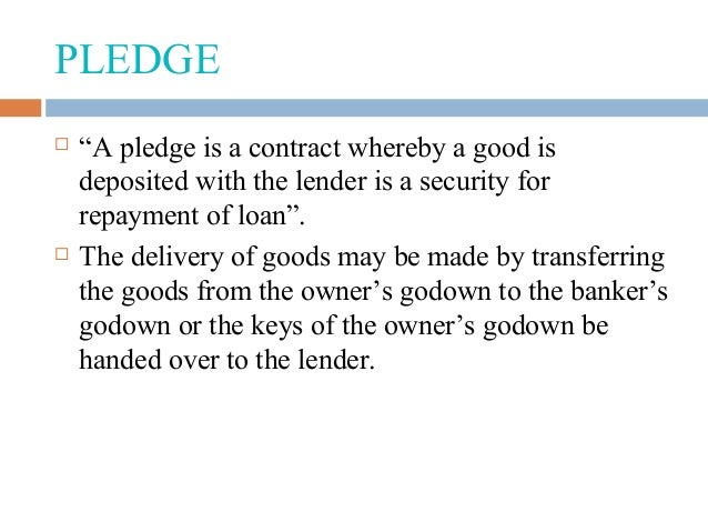 Pledge vs Hypothecation vs Lien vs Mortgage vs Assignment