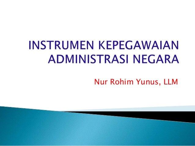 Nur Rohim Yunus, LLM