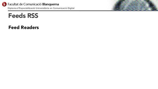 Diploma d'Especialització Universitària en Comunicació Digital  Feeds RSS Feed Readers