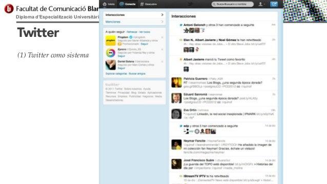 Diploma d'Especialització Universitària en Comunicació Digital  Twitter (1) Twitter como sistema
