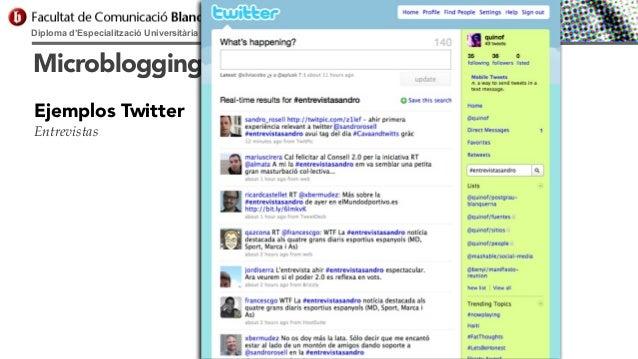 Diploma d'Especialització Universitària en Comunicació Digital  Microblogging Ejemplos Twitter Entrevistas