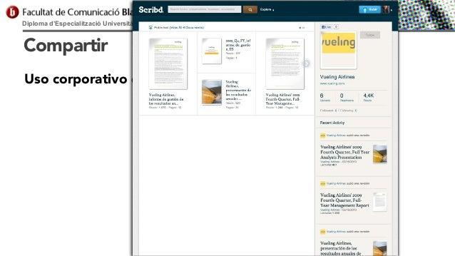 Diploma d'Especialització Universitària en Comunicació Digital  Compartir Uso corporativo de Slideshare & Scribd