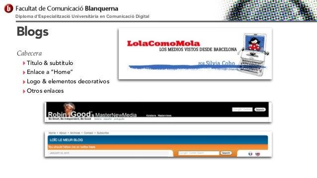 """Diploma d'Especialització Universitària en Comunicació Digital  Blogs Cabecera  ‣ Título & subtítulo ‣ Enlace a """"Home"""" ‣ L..."""