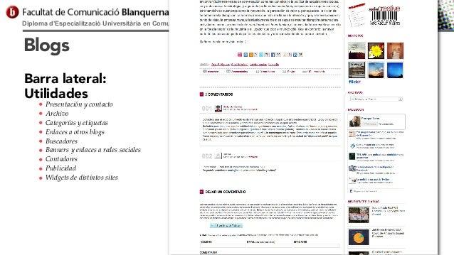 Diploma d'Especialització Universitària en Comunicació Digital  Blogs Barra lateral: Utilidades • • • • • • • • •  Present...