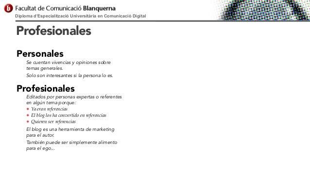 Diploma d'Especialització Universitària en Comunicació Digital  Profesionales Personales  Se cuentan vivencias y opiniones...