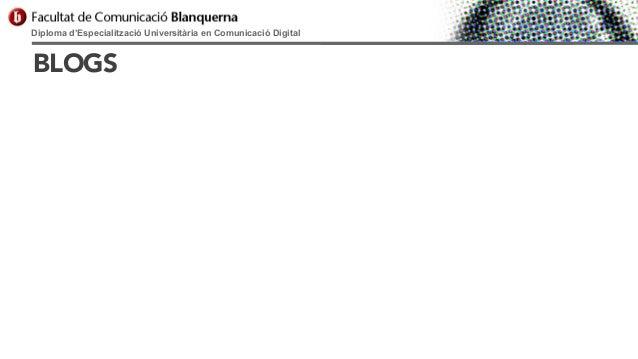 Diploma d'Especialització Universitària en Comunicació Digital  BLOGS