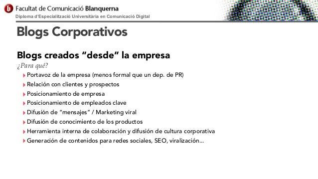 """Diploma d'Especialització Universitària en Comunicació Digital  Blogs Corporativos Blogs creados """"desde"""" la empresa ¿Para ..."""