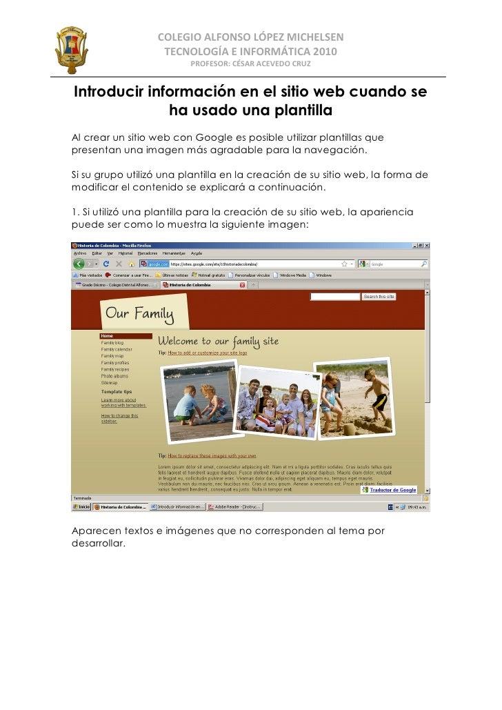 COLEGIO ALFONSO LÓPEZ MICHELSEN                    TECNOLOGÍA E INFORMÁTICA 2010                           PROFESOR: CÉSAR...