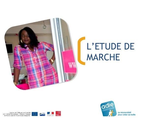 L'ETUDE DE  MARCHE