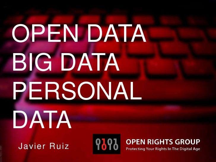 OPEN DATABIG DATAPERSONALDATAJavier Ruiz