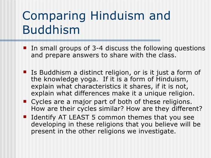 comparative essay between hinduism buddhism Comparative religion is the branch of the study of religions concerned with the systematic comparison of the doctrines and including early buddhism, hinduism.