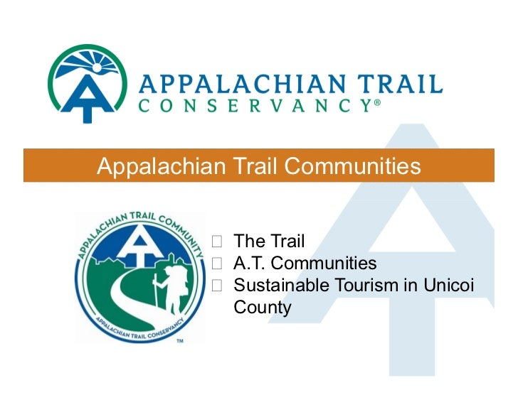 Appalachian Trail Communities          ! The Trail          ! A.T. Communities          ! Sustainable Tourism in Unicoi   ...