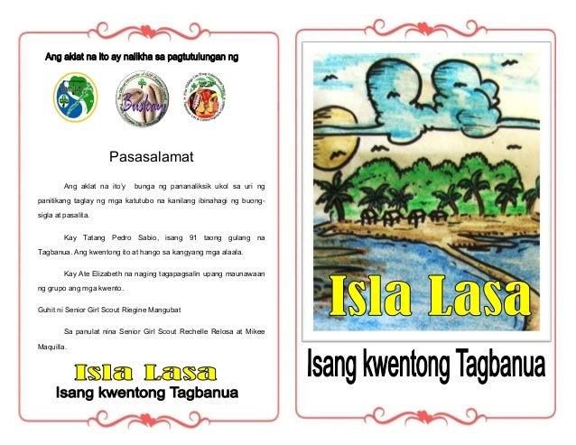 Pasasalamat         Ang aklat na ito'y   bunga ng pananaliksik ukol sa uri ngpanitikang taglay ng mga katutubo na kanilang...