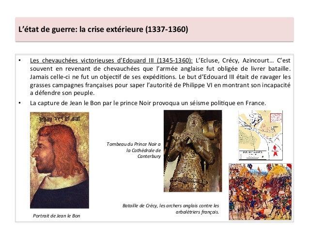 L'état de guerre: la crise extérieure (1337-‐1360) • Les  chevauchées  victorieuses  d'Edouard  II...