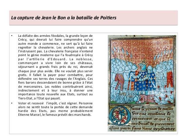 La capture de Jean le Bon a la bataille de Poi3ers • La défaite des armées féodales, la ...