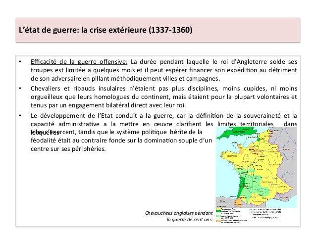 L'état de guerre: la crise extérieure (1337-‐1360) • Efficacité  de  la  guerre  offensive:  La  ...