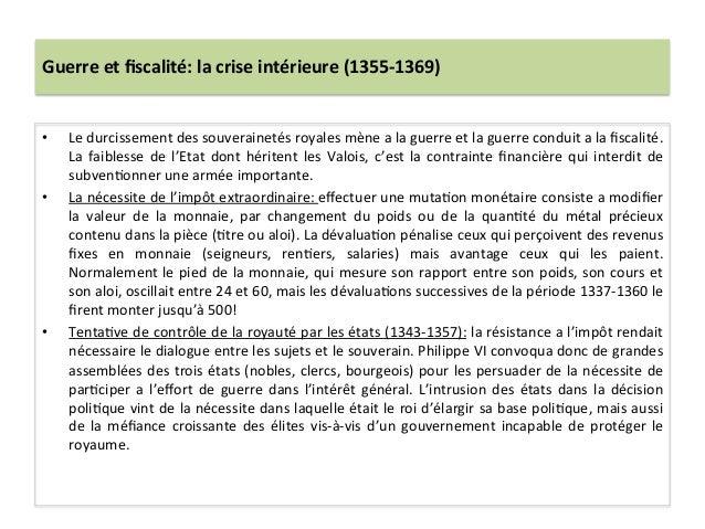 Guerre et fiscalité: la crise intérieure (1355-‐1369) • Le durcissement des souverainetés royales ...