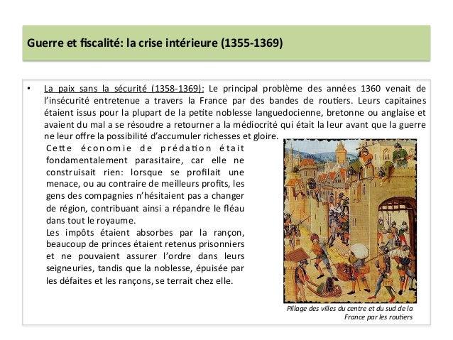 Guerre et fiscalité: la crise intérieure (1355-‐1369) • La  paix  sans  la  sécurité  (1358-‐136...