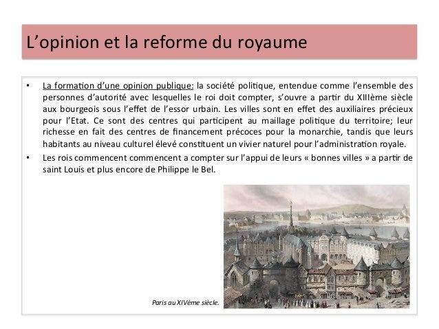 L'opinion et la reforme du royaume • La formaLon d'une opinion publique: la société poliLque, ...