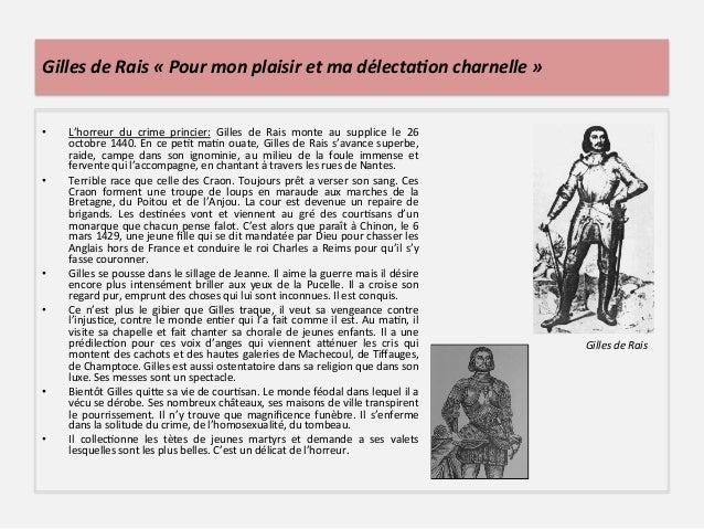 Gilles de Rais « Pour mon plaisir et ma délecta3on charnelle » • L'horreur  du  crime  prin...