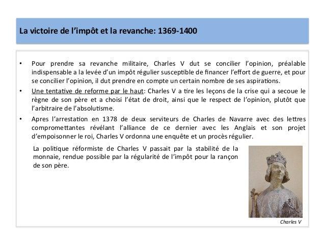 La victoire de l'impôt et la revanche: 1369-‐1400 • Pour  prendre  sa  revanche  militaire,  C...