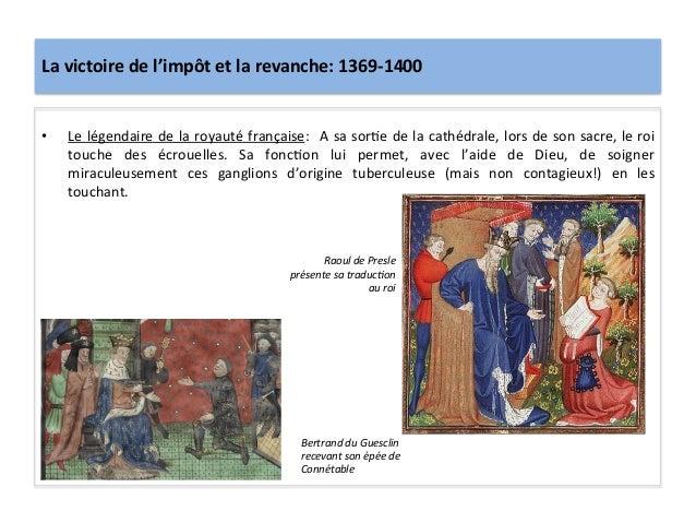 La victoire de l'impôt et la revanche: 1369-‐1400 • Le légendaire de la royauté française:  ...