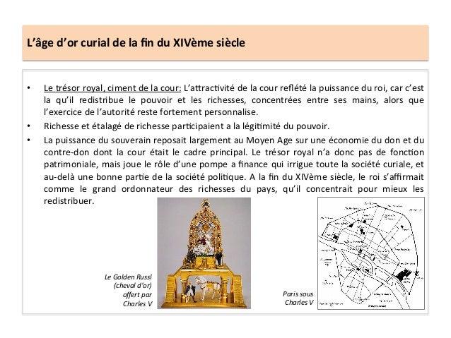 L'âge d'or curial de la fin du XIVème siècle • Le trésor royal, ciment de la cour: L'aQrac...