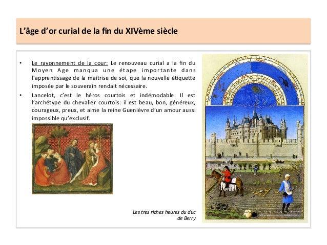 L'âge d'or curial de la fin du XIVème siècle • Le  rayonnement  de  la  cour:  Le  renouveau...