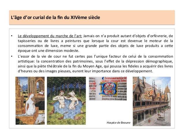 L'âge d'or curial de la fin du XIVème siècle • Le développement du marche de l'art: Jamais ...