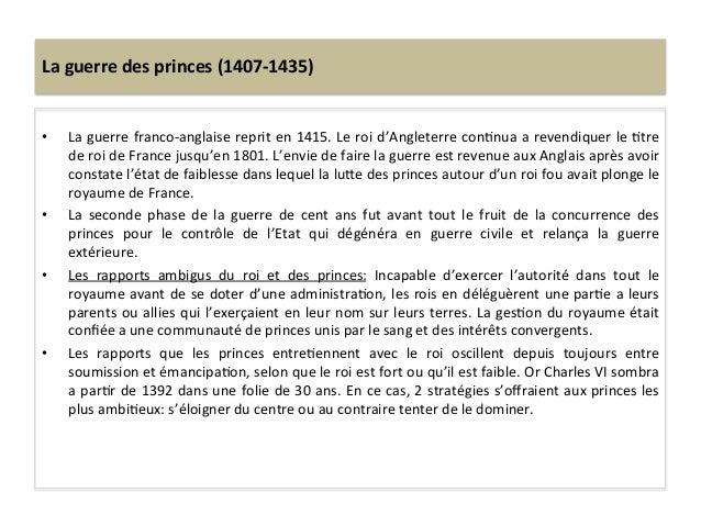 La guerre des princes (1407-‐1435) • La guerre franco-‐anglaise reprit en 1415. Le roi d'Angl...