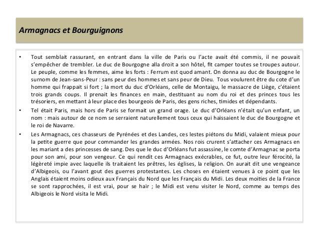 Armagnacs et Bourguignons • Tout  semblait  rassurant,  en  entrant  dans  la  ville  de  Paris ...