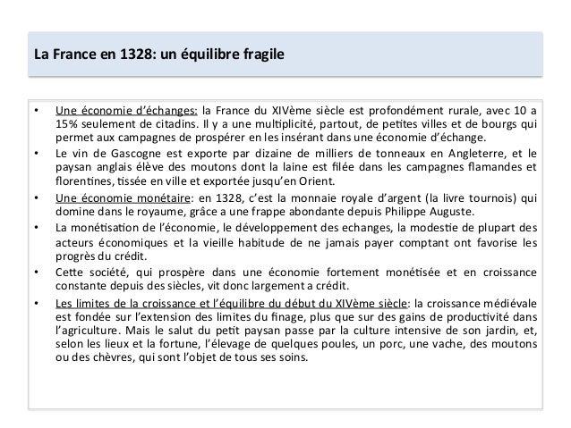 La France en 1328: un équilibre fragile • Une économie d'échanges: la France du XIVème siècle...