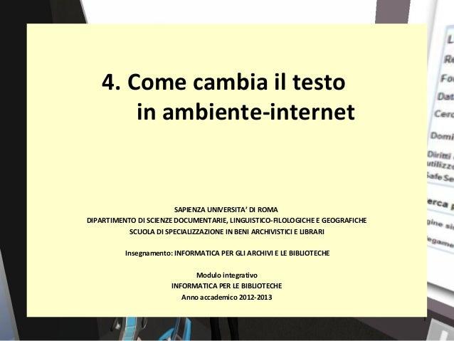 4. Come cambia il testo        in ambiente-internet                        SAPIENZA UNIVERSITA' DI ROMADIPARTIMENTO DI SCI...