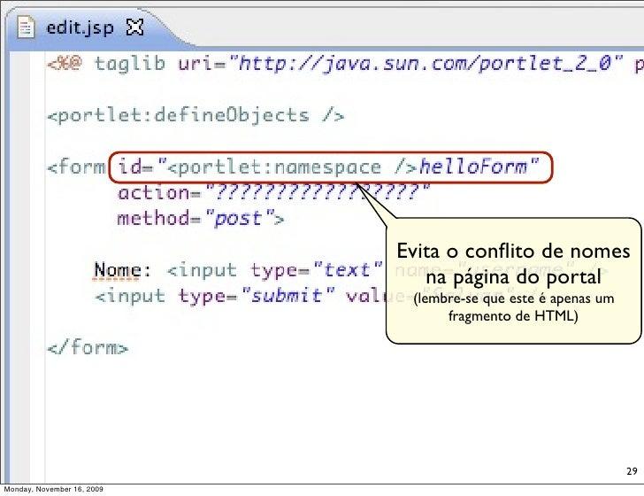 Evita o conflito de nomes                                na página do portal                              (lembre-se que es...