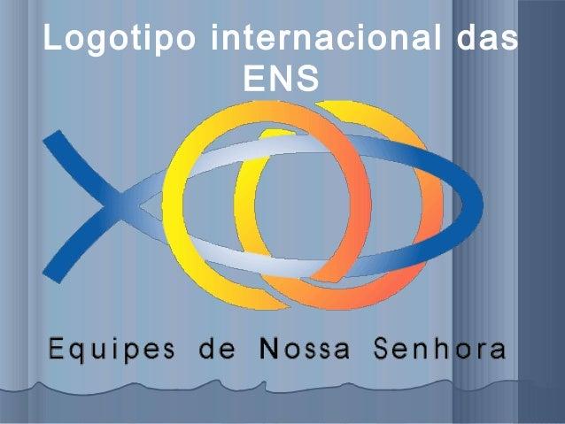 Logotipo internacional das ENS