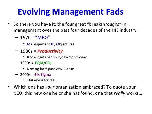management fads Management fads & fashions  level of adoption of management innovations   the theory of management fashion in business and management studies.
