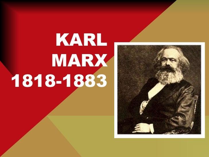 KARL    MARX1818-1883