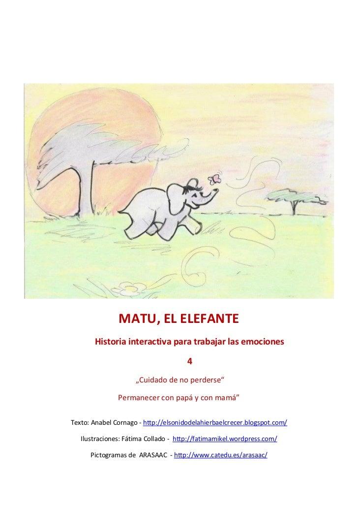 MATU, EL ELEFANTE       Historia interactiva para trabajar las emociones                                      4           ...