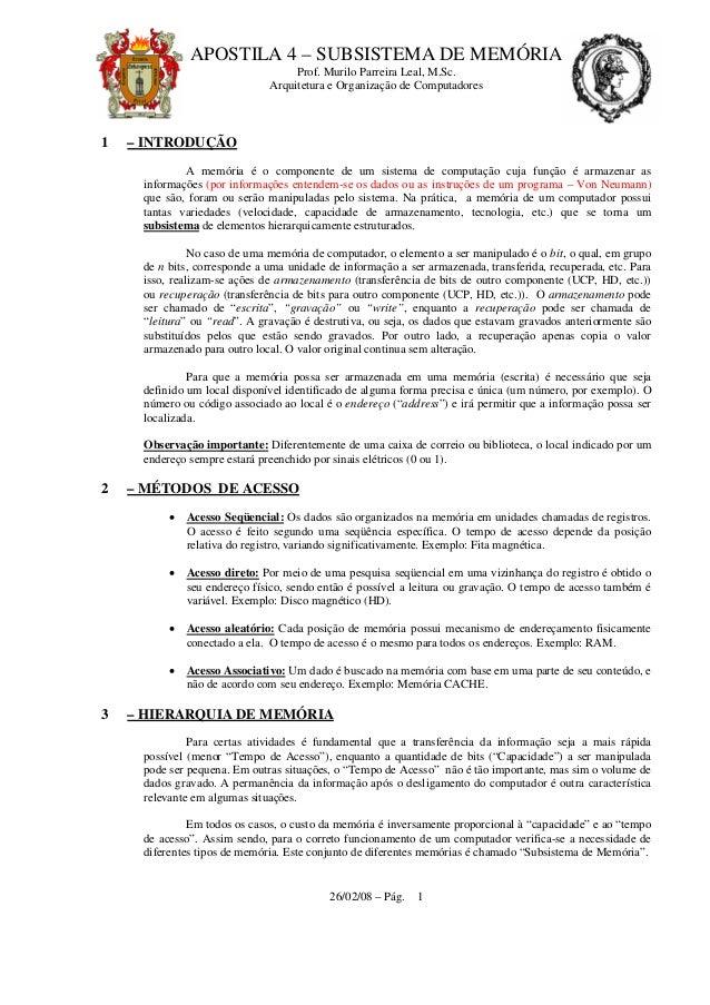 APOSTILA 4 – SUBSISTEMA DE MEMÓRIA Prof. Murilo Parreira Leal, M.Sc. Arquitetura e Organização de Computadores 26/02/08 – ...