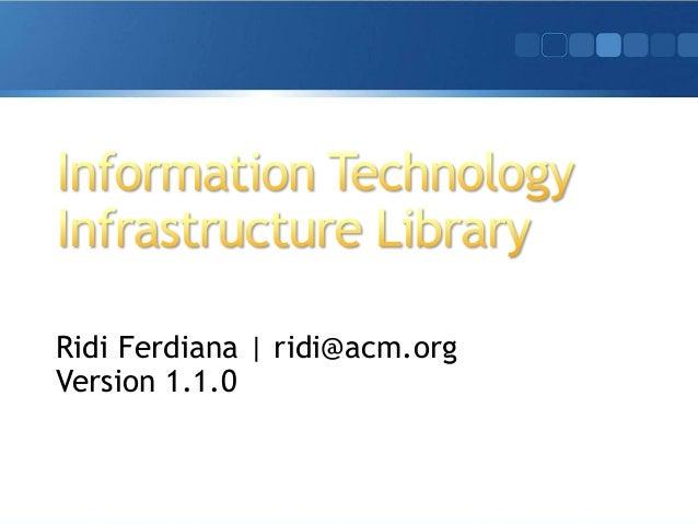 Ridi Ferdiana | ridi@acm.org Version 1.1.0