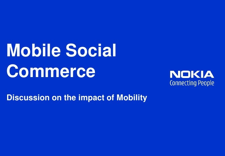 Mobile SocialCommerceDiscussion on the impact of Mobility