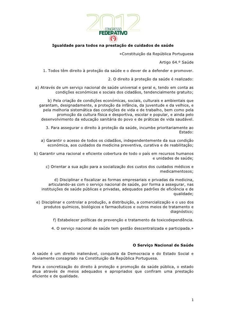 Igualdade para todos na prestação de cuidados de saúde                                              «Constituição da Repúb...